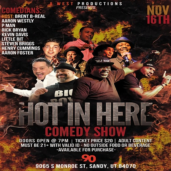 HOT IN HERE Comedy Show