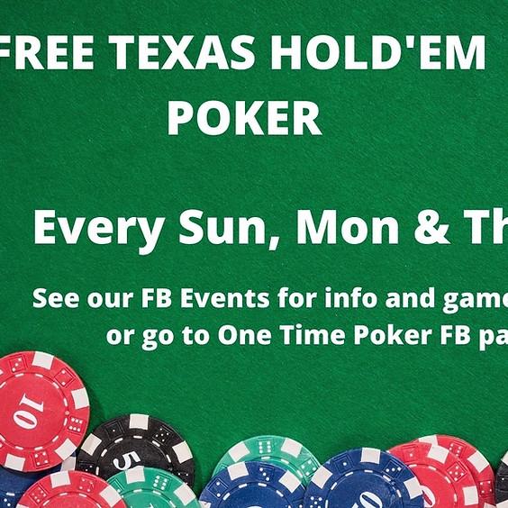 Free Texas Hold'Em Poker - Every Sunday, Monday & Thursday!
