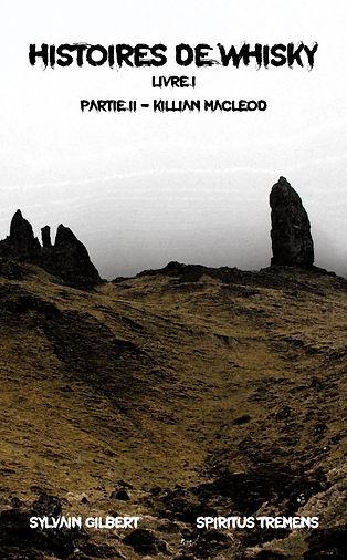 Histoires de whisky - Partie II - Killian Macleod