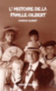 L'histoire de la famille Gilbert