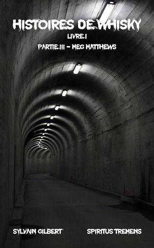 Histoires de whisky - Partie III - Meg Matthews
