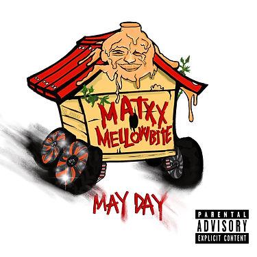 MATXX, Mellowbite - May Day.JPG