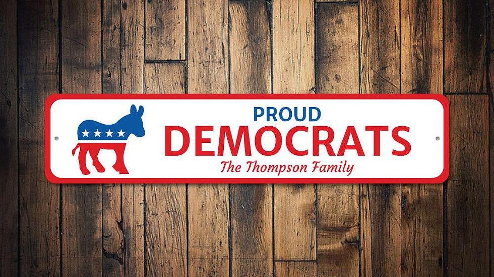 Proud Democrat Sign