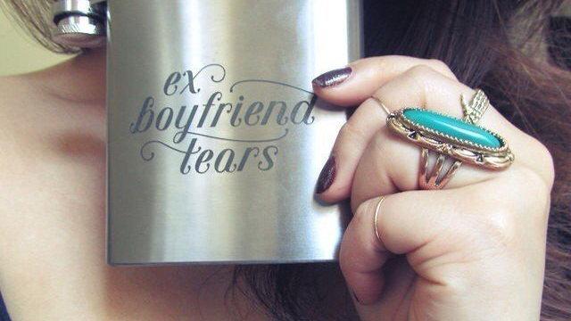 Ex Boyfriend Tears Flask