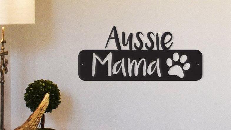 Aussie Mama - Metal Wall Art/Decor