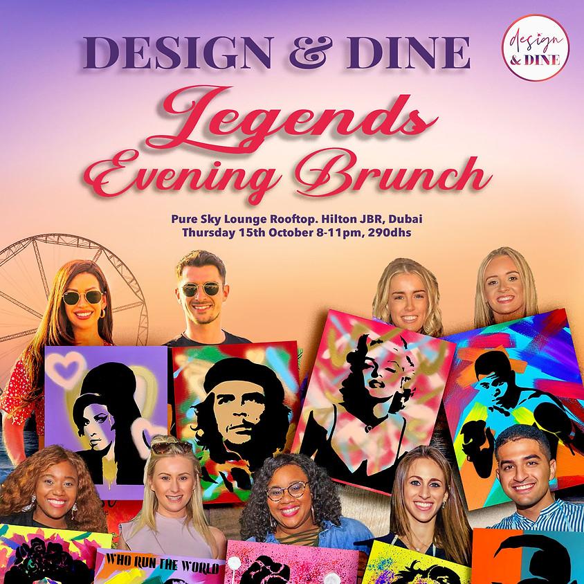 Design & Dine - LEGENDS Evening Brunch