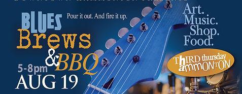 August Third Thursday–Blues Brews & BBQ
