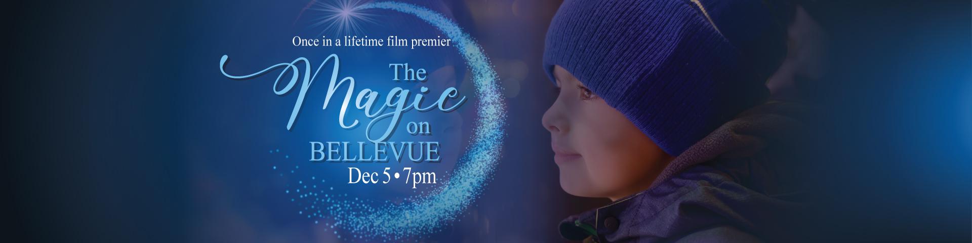 Watch MAGIC ON BELLEVUE-premier film
