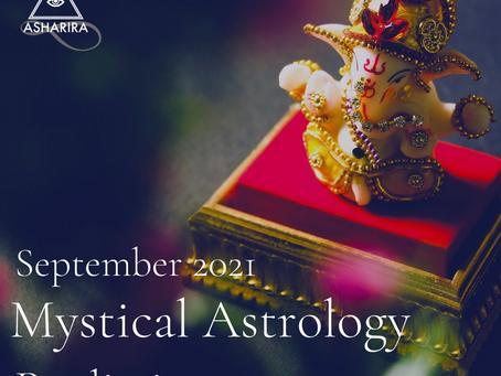 Mystical Astrology: September 2021 Predictions