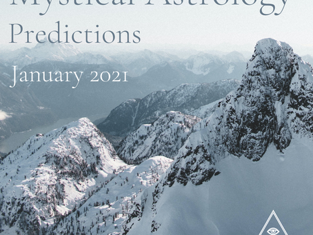 Mystical Astrology: January 2021 Predictions