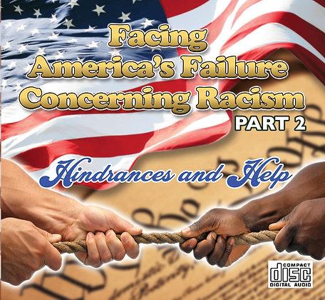 Facing America's Failure Concerning Racism Part 2
