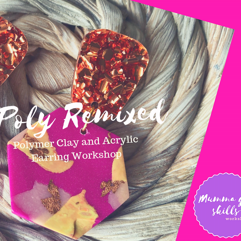 Poly Remixed Earring Workshop