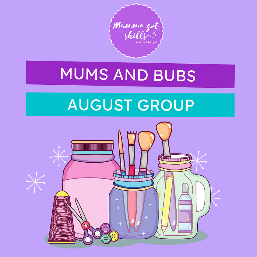 Mums and Bubs July/August Group