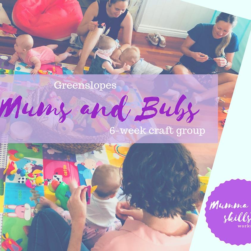 Mums and Bubs 6 Week Craft Group (Greenslopes)