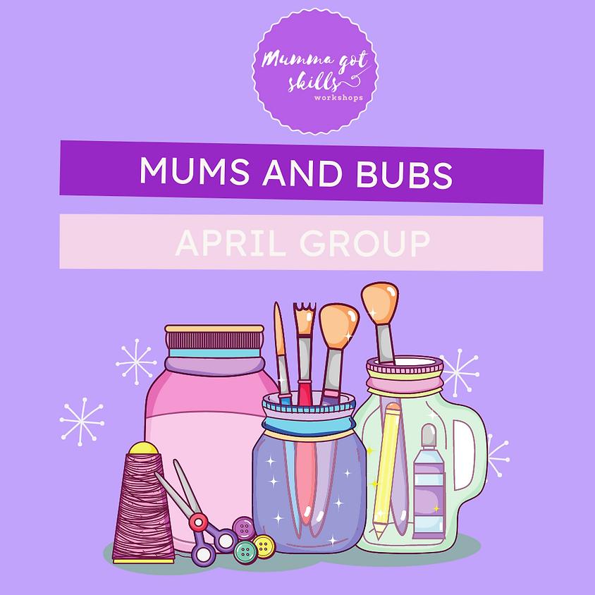 Mums and Bubs April Group