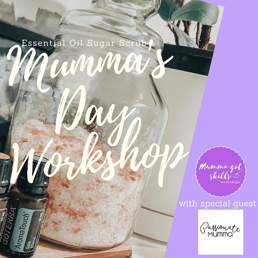 Mother's Day Workshop (with Passionate Mumma)