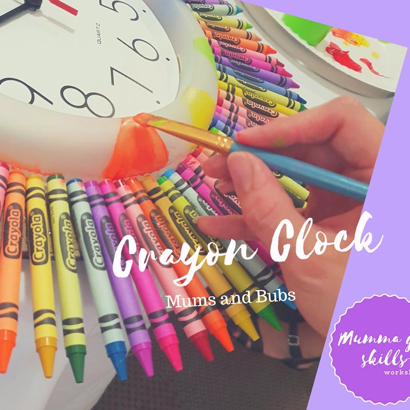 Mums and Bubs Crayon Clock Workshop