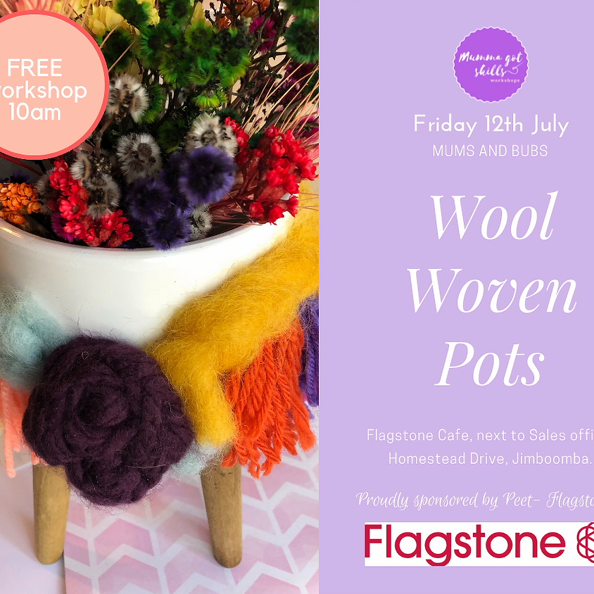 FREE Mums and Bubs Wool Woven Pots