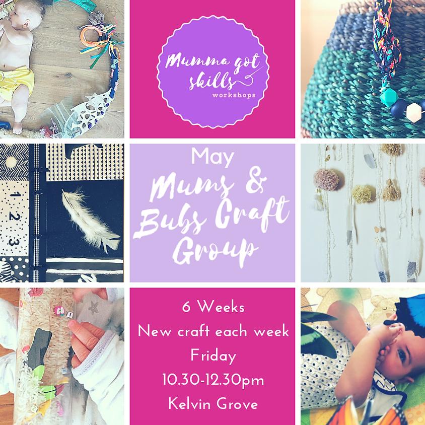 Mums and Bubs 6 Week Craft Group  (Kelvin Grove) (1)