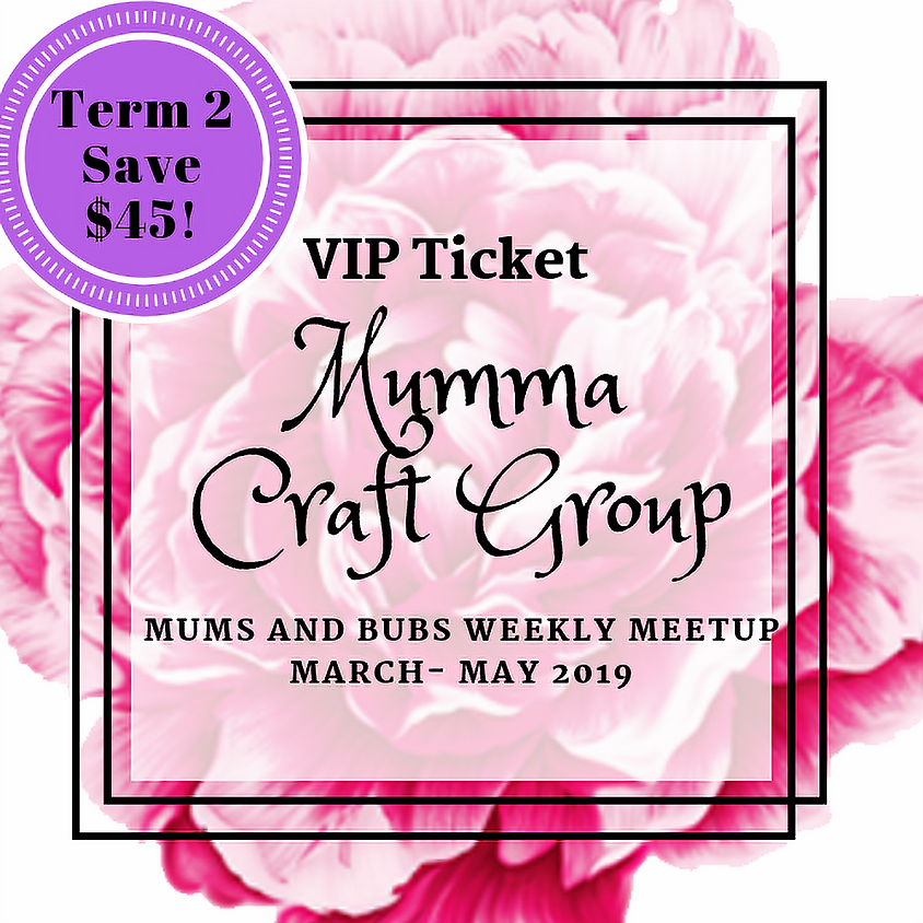 Mums and Bubs 9 Week Craft Group (March-May 2019)
