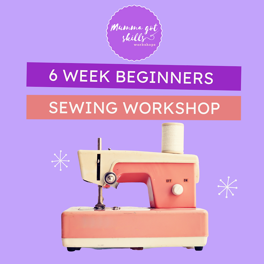 Mums and Bubs Sewing Workshop (beginner)