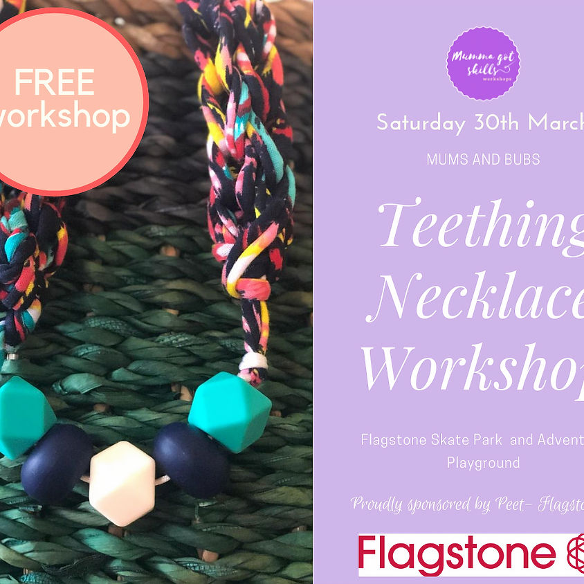 FREE Mums and Bubs Teething Necklace Workshop