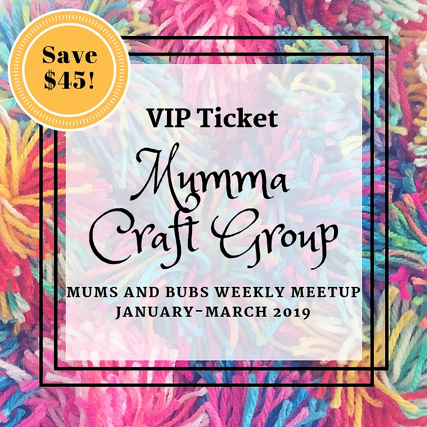 Mums and Bubs 9 Week Craft Group (discount package price)