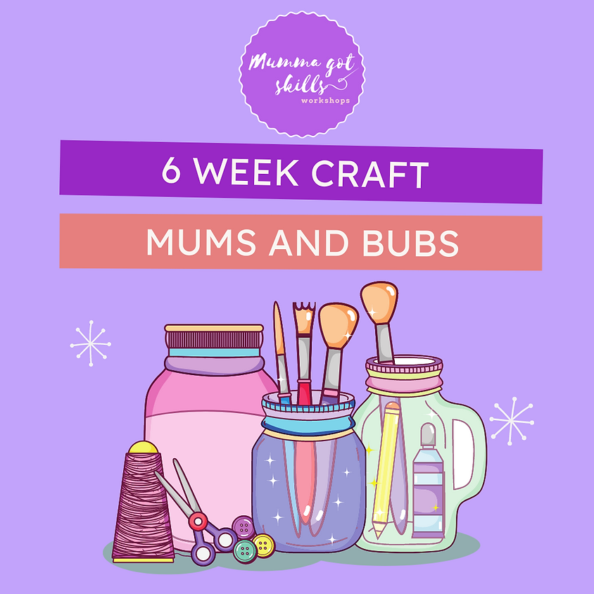 Mums and Bubs Craft Group  (February)