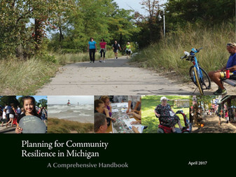 Resiliency Handbook: Planning for Community Resilience in Michigan