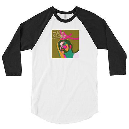It Is Now - 3/4 sleeve raglan shirt