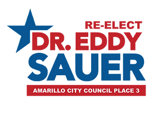 Dr. Eddy Sauer for Amarillo City Council