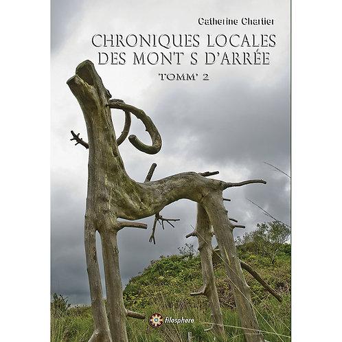 CHRONIQUES LOCALES DES MONTS D'ARRÉE II
