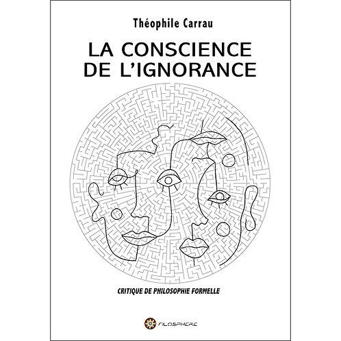 LA CONSCIENCE DE L'IGNORANCE