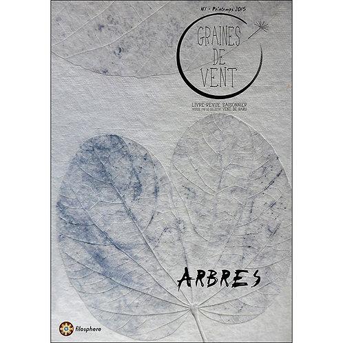 GRAINES DE VENT 1 : ARBRES