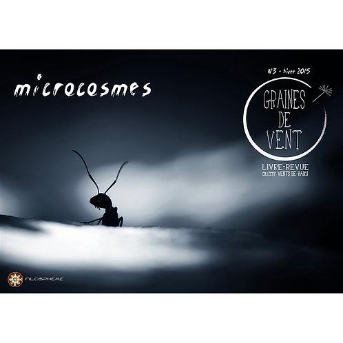 GRAINES DE VENT 3 : MICROCOSMES