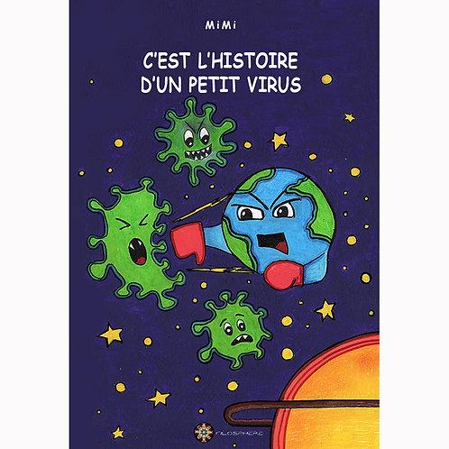 C'EST L'HISTOIRE D'UN PETIT VIRUS