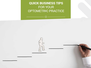 Quick business tips for Your Optometric Practice