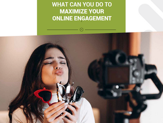What can you do to maximize your online engagement