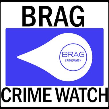 BRAG Crime Watch