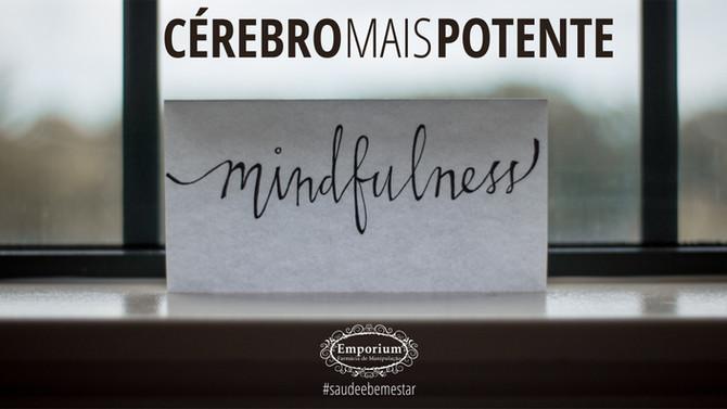 Mindfulness. O que é e como pode nos ajudar