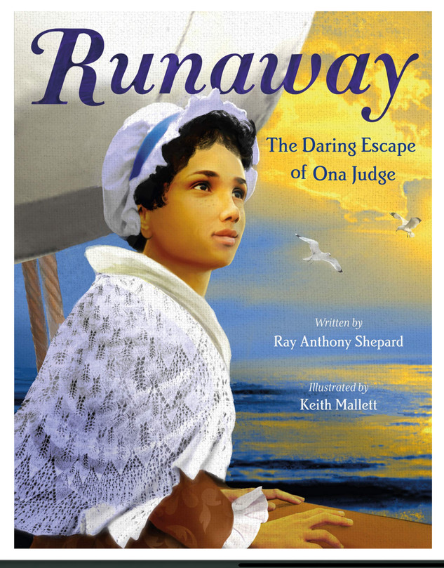 Runaway: The daring escape of Ona Judge