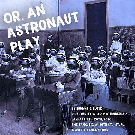 Or, An Astronaut Play Graphic