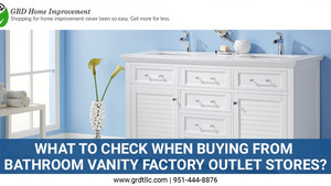 What to Check When Buying from Bathroom Vanity Factory Outlet Stores?