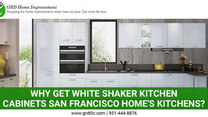 Why Get White Shaker kitchen cabinets San Francisco Home's Kitchens?