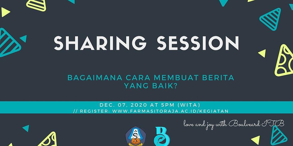 Sharing Session: Bagaimana Cara Membuat Berita Yang Baik?