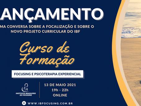 ENCONTRO DE LANÇAMENTO: Novo Curso de Formação em Focusing e Psicoterapia Experiencial