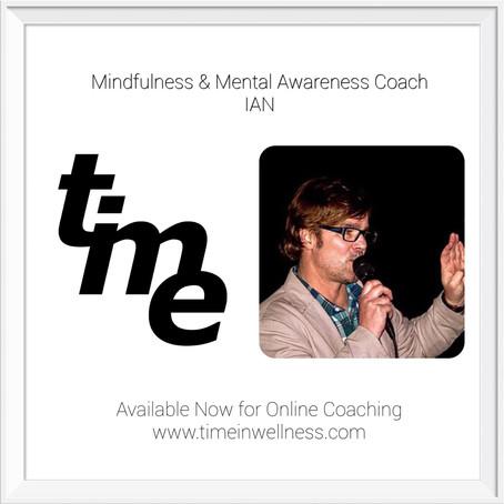 Introducing IAN, Mindfulness & Mental Awareness Coach