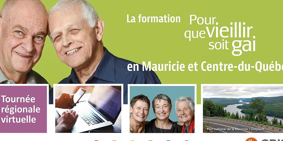Formation-conférence Pour que vieillir soit gai : Mauricie et Centre-du-Québec