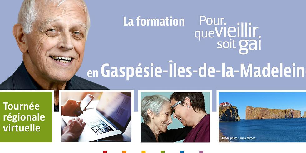 Formation-conférence Pour que vieillir soit gai : Gaspésie-Îles-de-la-Madeleine