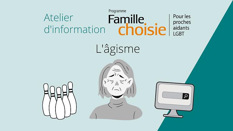Atelier d'information Famille choisie